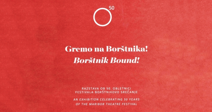 In celebration of the Festival's 50th anniversary have prepared the exhibition and the catalogue Borštnik Bound!
