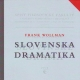 Leta 1925 je v Bratislavi izšla v češčini napisana knjiga slavista in slovenista ter slovenska dramatika dr. Franka Wollmana.