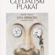 Poljski plakat - že dolga desetletja velja za vrhunski dosežek grafičnega oblikovanja, pri katerem se vsebinska polnost veže s tehnično popolnostjo podobe.