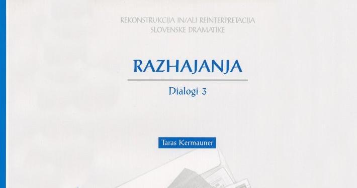 Izšla je 50. knjiga obširne raziskave Rekonstrukcija in /ali reinterpretacija slovenske dramatike.
