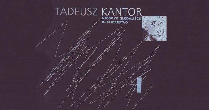 V Slovenskem gledališkem muzeju in na obeh lokacijah Mestne galerije Ljubljana so bili pregledno predstavljeni dosežki Tadeusza Kantorja.