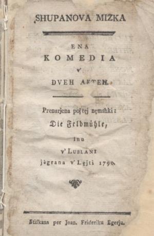 Anton Tomaž Linhart: Županova Micka, 1790