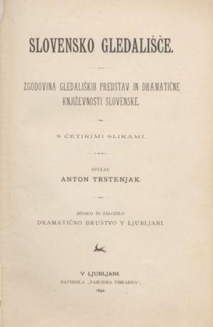 Anton Trstenjak: Slovensko gledališče, 1892