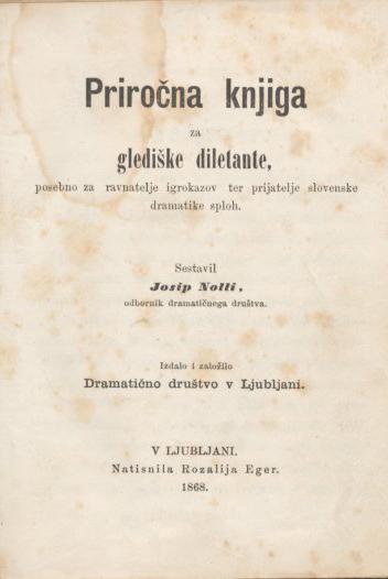 Josip Nolli: Priročna knjiga za glediške diletante, 1868