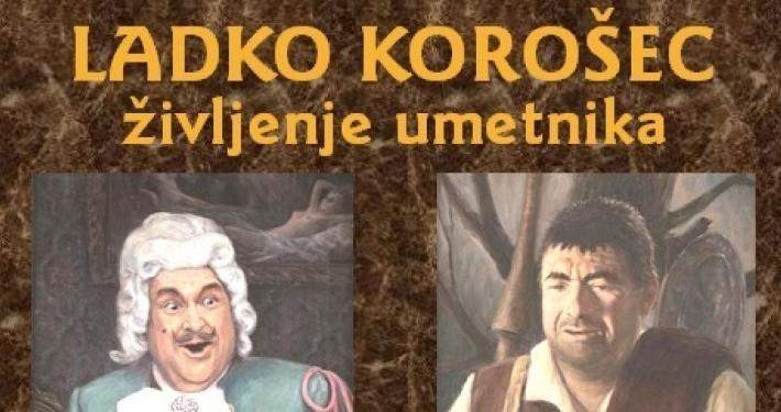 Ustanova Fundacija Ladko Korošec je ob letošnji 95-letnici rojstva in 20-letnici smrti Ladka Korošca (1920–1995) izdala knjigo.