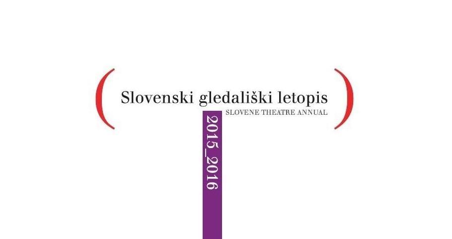 Predstavitev Slovenskega gledališkega letopisa 2015/2016