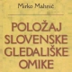 O Mahničevi knjigi Položaj slovenske gledališke omike 1941-1945