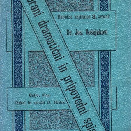 Zbrani dramatični in pripovedni spisi, III. zvezek