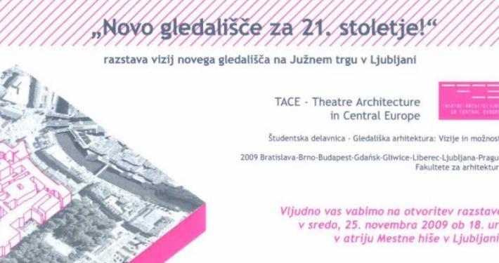 Slovenski gledališki muzej sodeluje pri triletnem mednarodnem projektu TACE (Theatre Architecture in Central Europe).