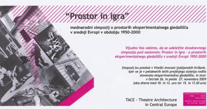 Mednarodna raziskava in simpozij na temo Prostor in igra - Eksperimentalno gledališče v srednji Evropi v obdobju od 1950 - 2000.