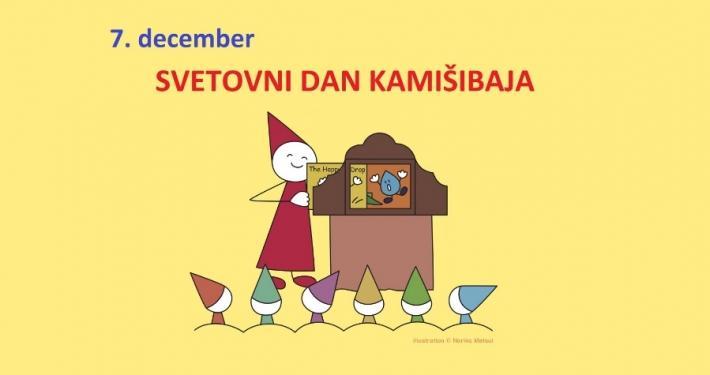 Na pobudo Mednarodne zveze kamišibaja na Japonskem letos prvič 7. decembra obeležujemo Svetovni dan kamišibaja. Na ta dan pripravljamo kamišibaj predstavo.