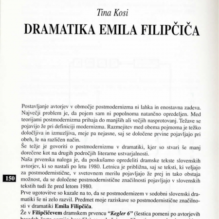 Zbornik Postmoderna in sodobna slovenska dramatika - Tina Kosi: Dramatika Emila Filipčiča, (AGRFT, 2005).