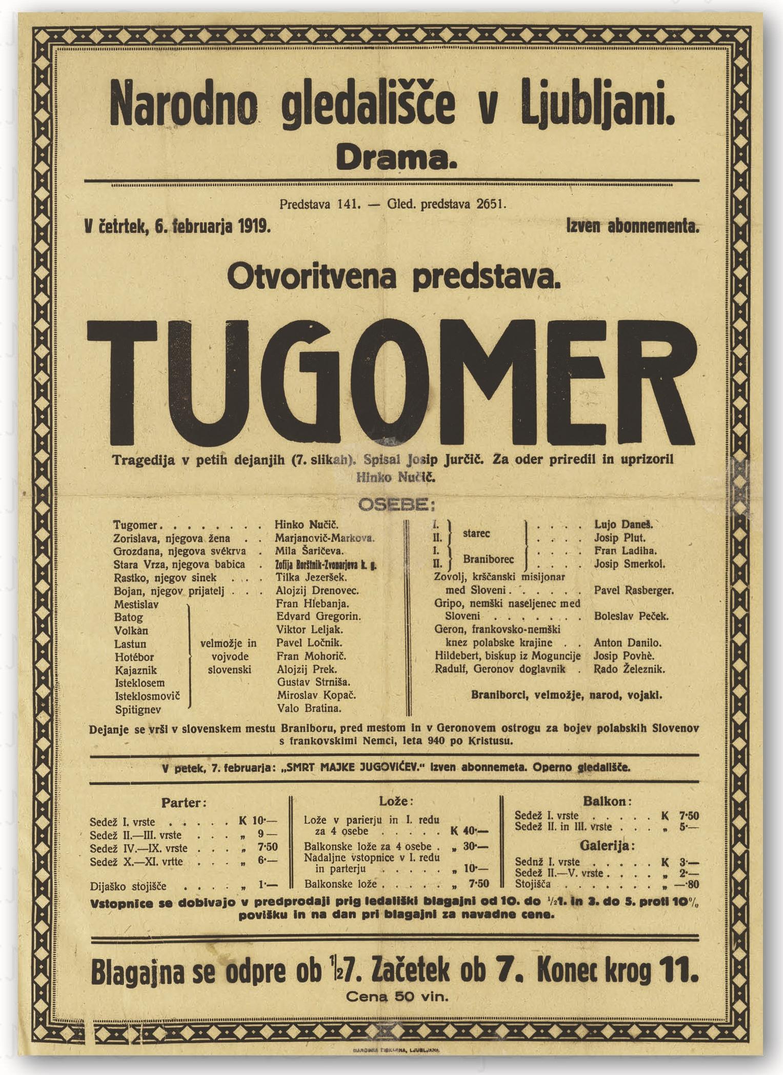 Uprizoritev JurčičevegaTugomerja (6. februar 1919).