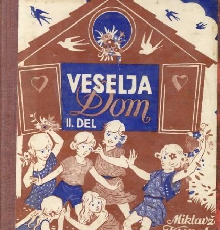 Miklavž Kuret: Veselja dom (Slovenčeva knjižnica št. 31-33, 1942)
