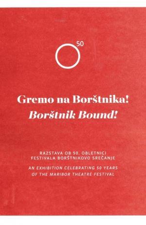Exhibition Catalogue Borštnik Bound!
