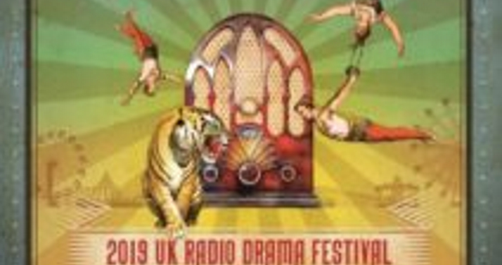 UK International Radio Drama Festival 2019